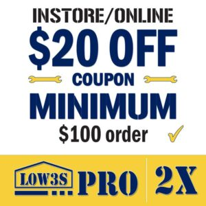 Lowes Coupon $20 off $100 Lowes For Pros